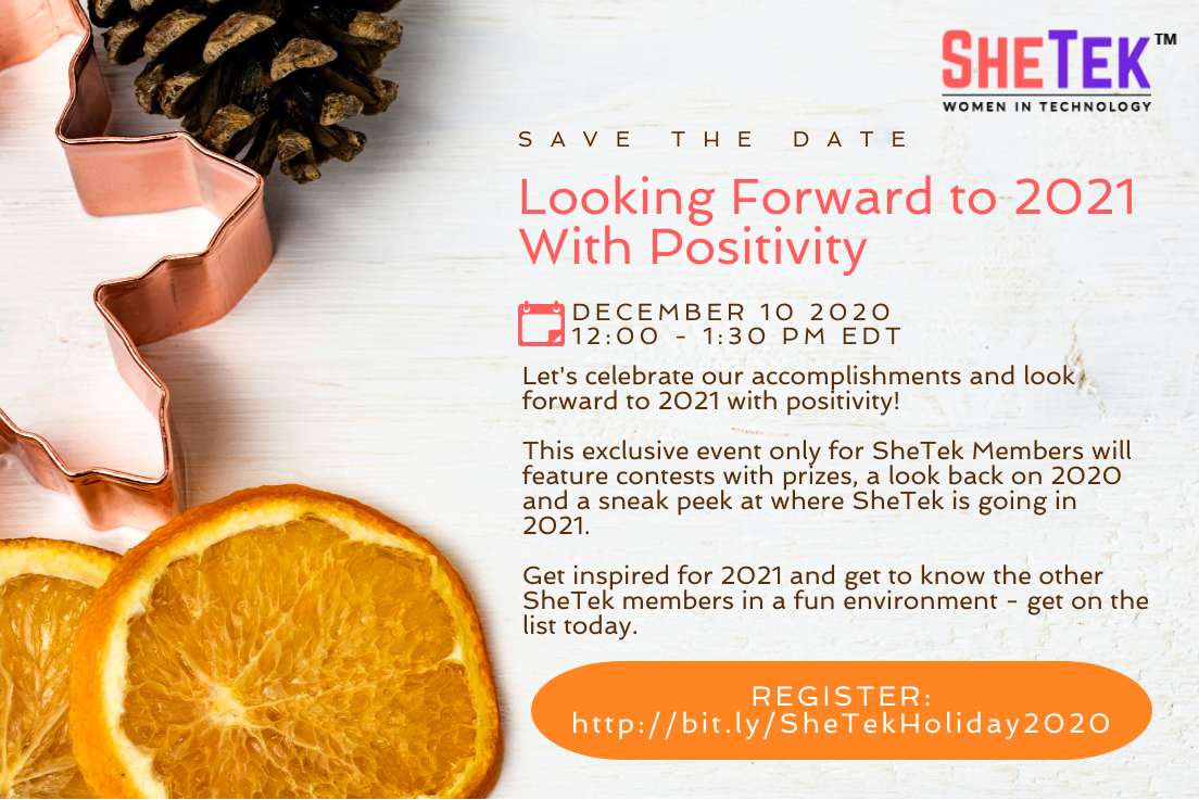 Looking Forward to 2021 With Positivity: A SheTek Holiday Event