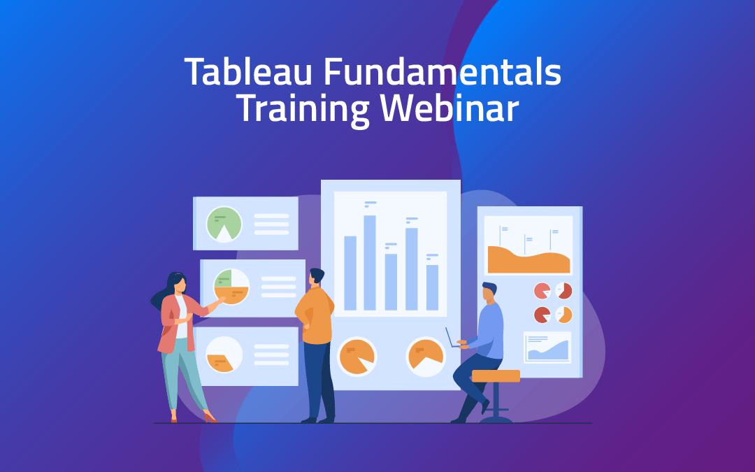 Tableau Fundamentals Training Webinar – two-day event