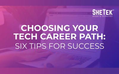 Choosing Your Tech Career Path: Six Tips for Success